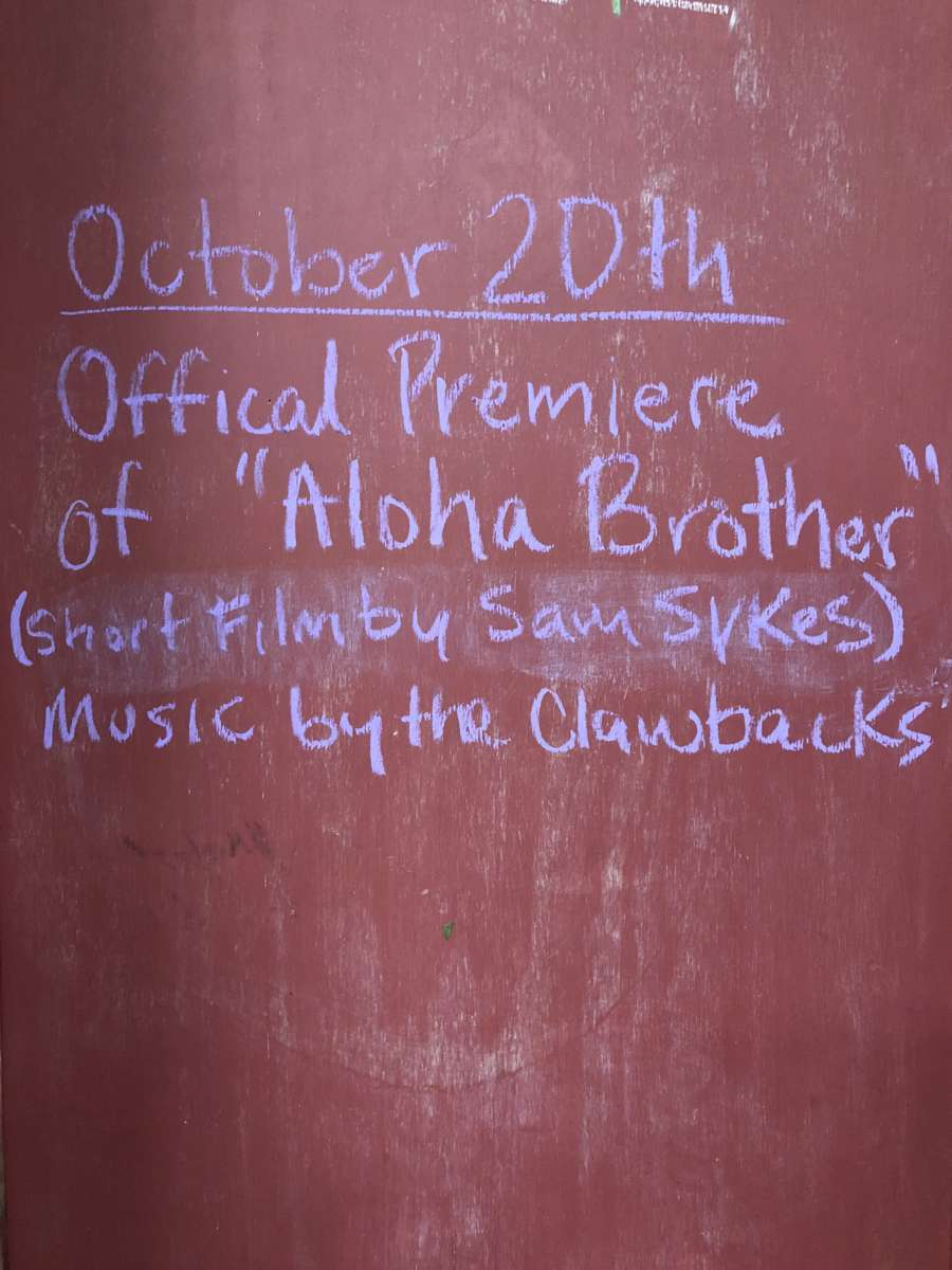 "OFFICIAL PREMIERE OF ""ALOHA BROTHER"" 10/20 @ 11PM"